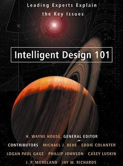 Intelligent Design 101: Leading Experts Explain the Key Issues